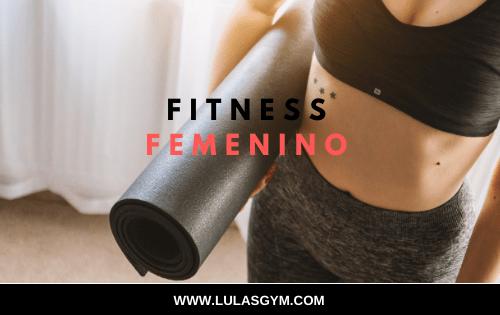 Fitness femenino: Entrenamiento para Mujeres